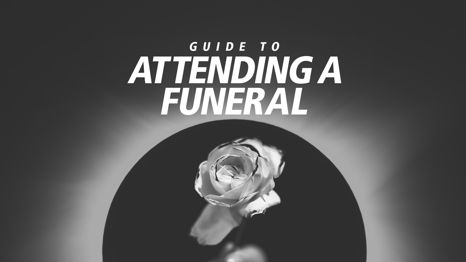 Guide To Attending A Funeral How To Adult